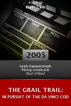 The Grail Trail: In Pursuit of the Da Vinci Code online free