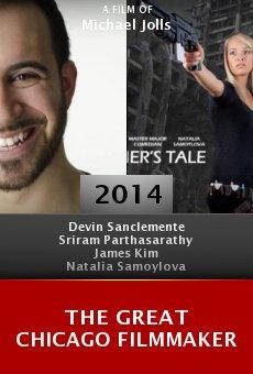Watch The Great Chicago Filmmaker online stream