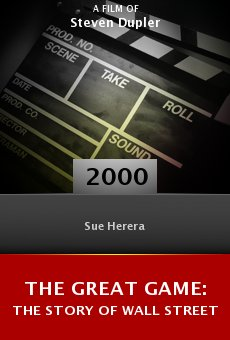 The Great Game: The Story of Wall Street online free