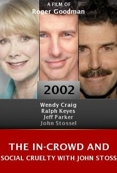 The In-Crowd and Social Cruelty with John Stossel online free