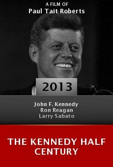 The Kennedy Half Century online free