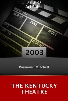 The Kentucky Theatre online free