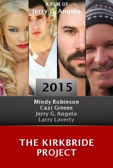 Watch The Kirkbride Project online stream