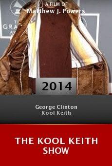 Watch The Kool Keith Show online stream