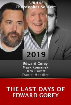 The Last Days of Edward Gorey online