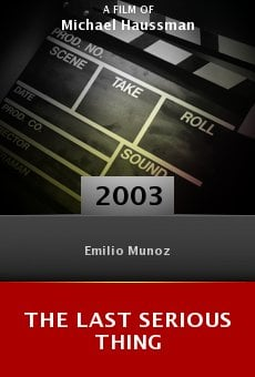 The Last Serious Thing online free