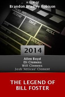 Watch The Legend of Bill Foster online stream