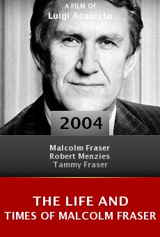 The Life and Times of Malcolm Fraser online free