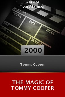 The Magic of Tommy Cooper online free
