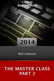 The Master Class Part 2 online