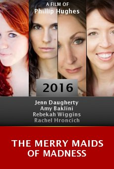 The Merry Maids of Madness online free