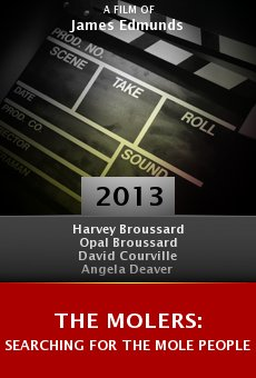 The Molers: Searching for the Mole People online free