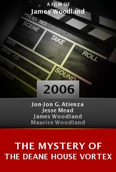 The Mystery of the Deane House Vortex online free