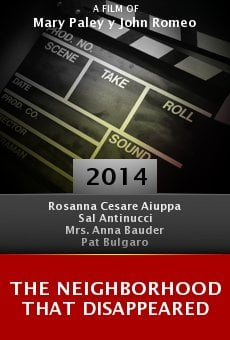 Ver película The Neighborhood That Disappeared