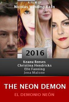 Watch The Neon Demon online stream