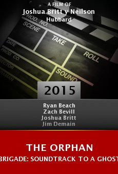 Watch The Orphan Brigade: Soundtrack to a Ghost Story online stream