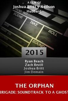 Ver película The Orphan Brigade: Soundtrack to a Ghost Story