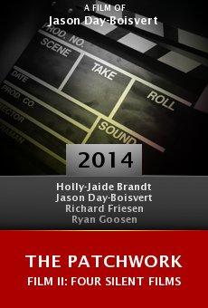 Watch The Patchwork Film II: Four Silent Films online stream