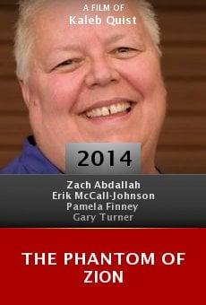 Watch The Phantom of Zion online stream