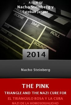 Ver película The Pink Triangle and the Nazi Cure for Homosexuality