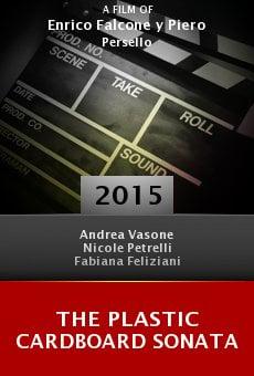 Watch The Plastic Cardboard Sonata online stream