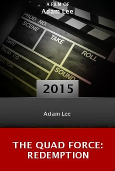 Ver película The Quad Force: Redemption