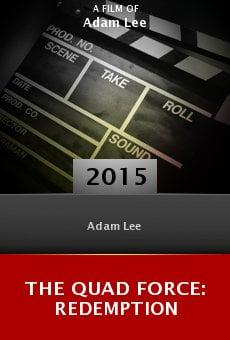 Watch The Quad Force: Redemption online stream