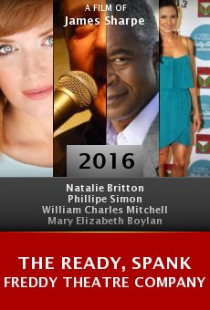 The Ready, Spank Freddy Theatre Company online