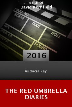 Watch The Red Umbrella Diaries online stream