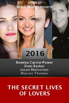 Watch The Secret Lives of Lovers online stream