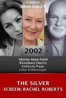 The Silver Screen: Rachel Roberts online free