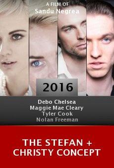 Watch The Stefan + Christy Concept online stream