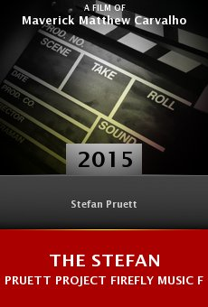 The Stefan Pruett Project Firefly Music Festival Documentary online free