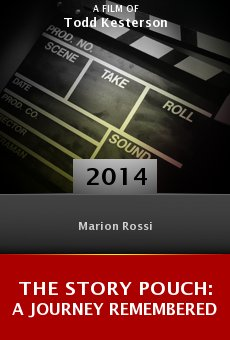 Watch The Story Pouch: A Journey Remembered online stream