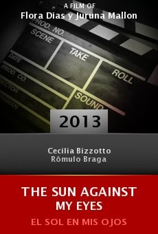 Ver película The Sun Against My Eyes