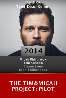 The Tim&Micah Project: PILOT online