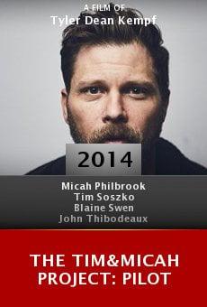 Watch The Tim&Micah Project: PILOT online stream