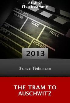 The Tram to Auschwitz online