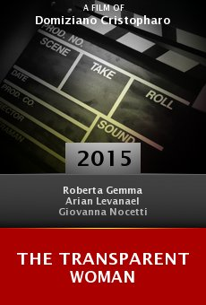 Watch The Transparent Woman online stream