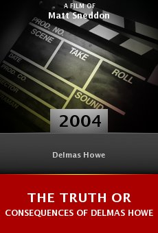 The Truth or Consequences of Delmas Howe online free
