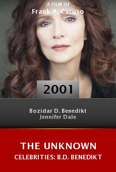 The Unknown Celebrities: B.D. Benedikt online free