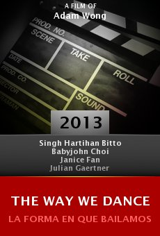 Watch The Way We Dance online stream