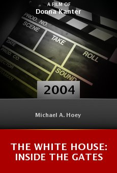 The White House: Inside the Gates online free