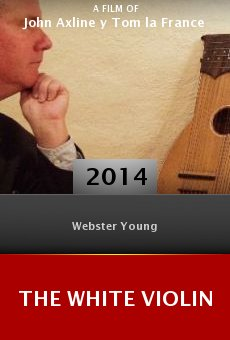 The White Violin online free