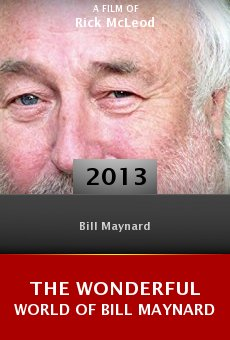 Ver película The Wonderful World of Bill Maynard