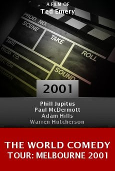 The World Comedy Tour: Melbourne 2001 online free