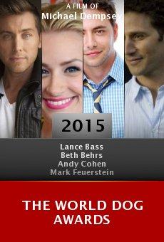 Ver película The World Dog Awards