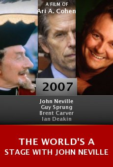 The World's a Stage with John Neville online free