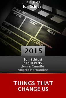 Watch Things That Change Us online stream