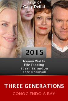 Watch Three Generations online stream